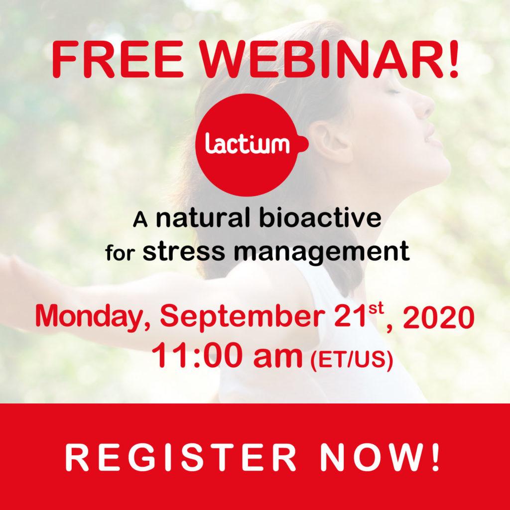 Free webinar Lactium natural bioactive for stress management